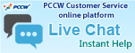 Manage your fixed-line/ eye, PCCW-HKT mobile service, NETVIGATOR and now TV services through a single login at our PCCW Customer Service website. Please click here to register now!